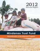 Annual Report 2012: Mindanao Trust Fund (MTF)